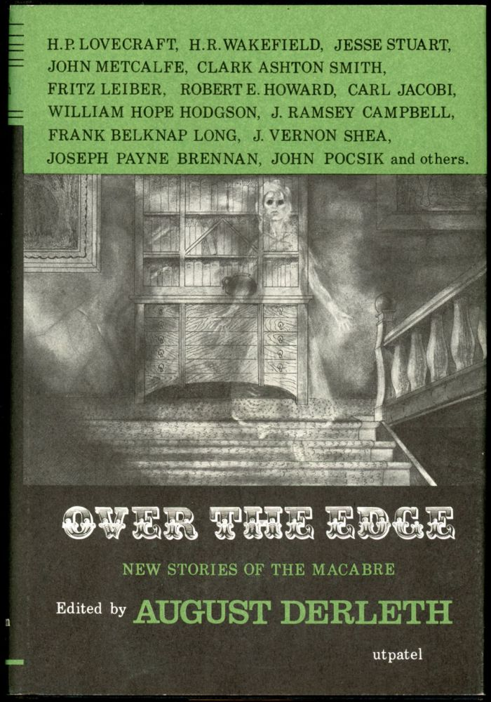 OVER THE EDGE. August Derleth.