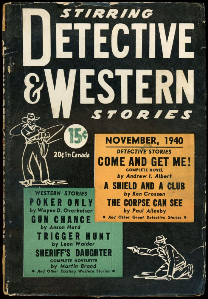 STIRRING DETECTIVE AND WESTERN STORIES. 1940. . Jerry Albert STIRRING DETECTIVE AND WESTERN STORIES. November, No. 1 Volume 1.