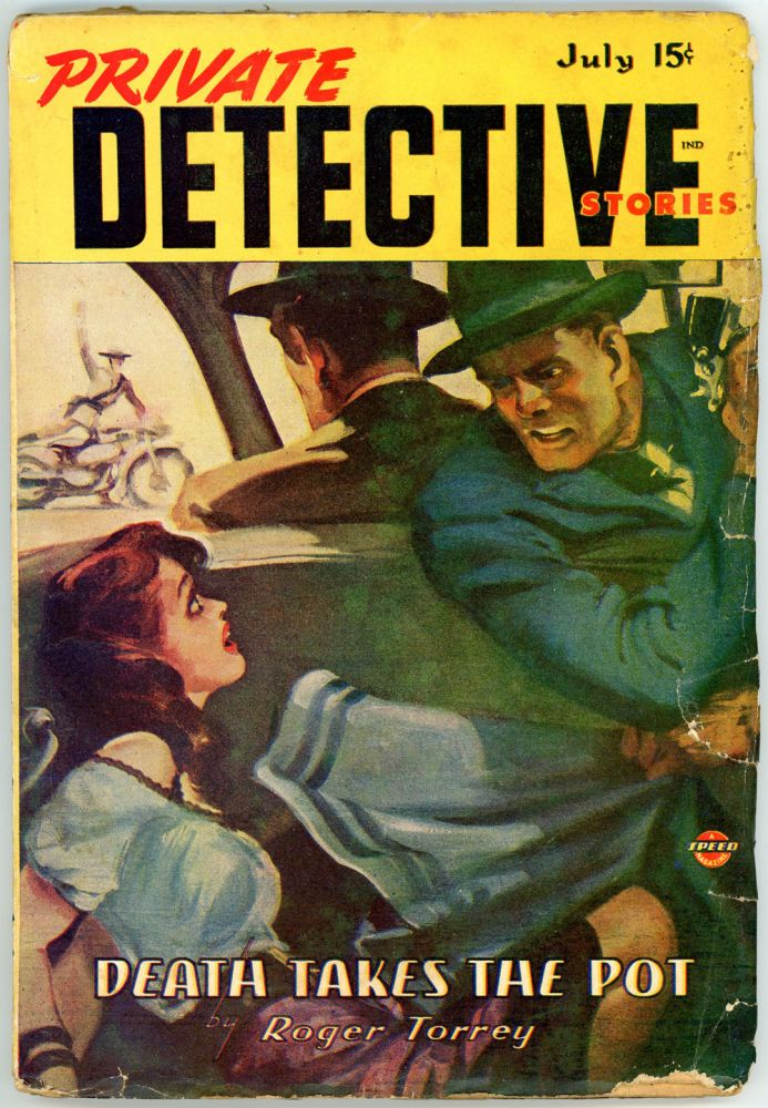 PRIVATE DETECTIVE STORIES. 1946 PRIVATE DETECTIVE STORIES. July, No. 6 Volume 18.