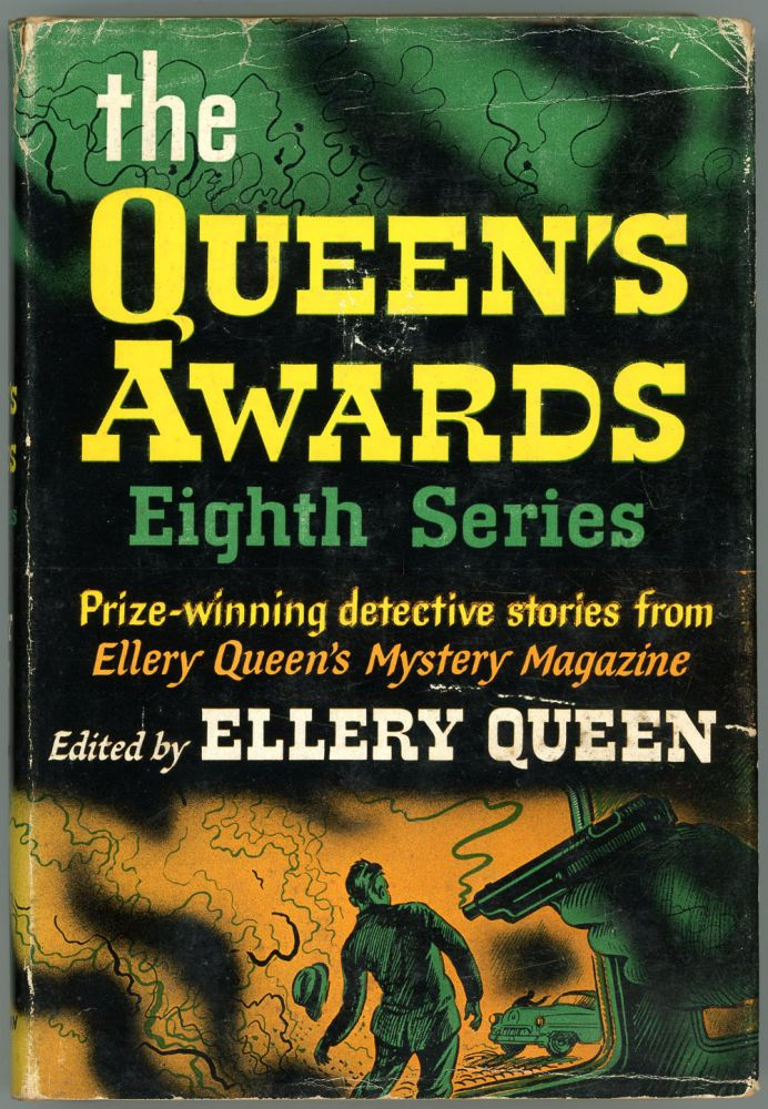 THE QUEEN'S AWARDS: EIGHTH SERIES. Frederic Dannay, Manfred B. Lee.