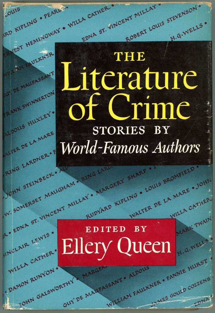 THE LITERATURE OF CRIMES: STORIES BY WORLD-FAMOUS AUTHORS. Frederic Dannay, Manfred B. Lee.