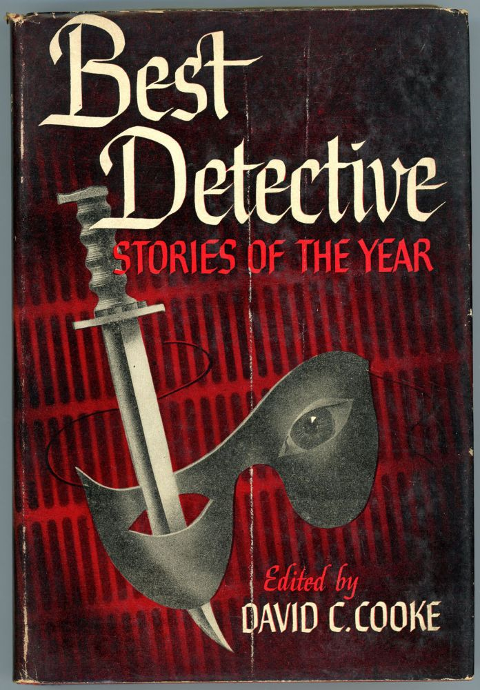 BEST DETECTIVE STORIES OF THE YEAR [1946]. David C. Cooke.