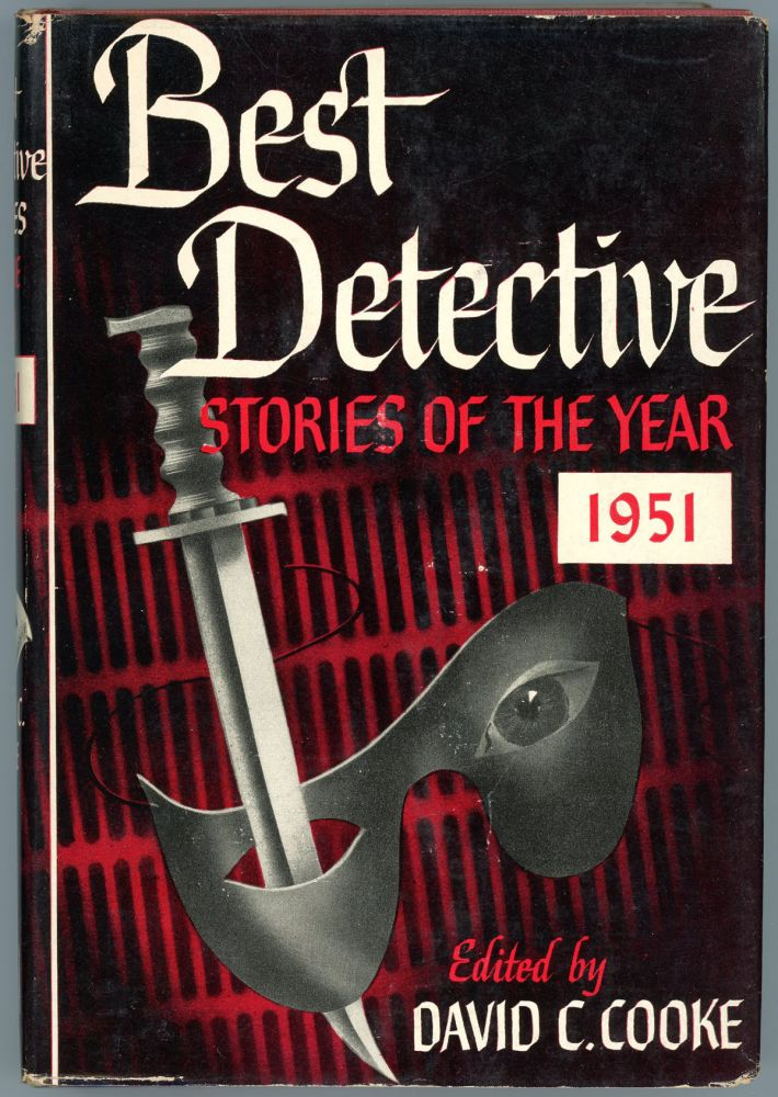 BEST DETECTIVE STORIES OF THE YEAR 1951. David C. Cooke.