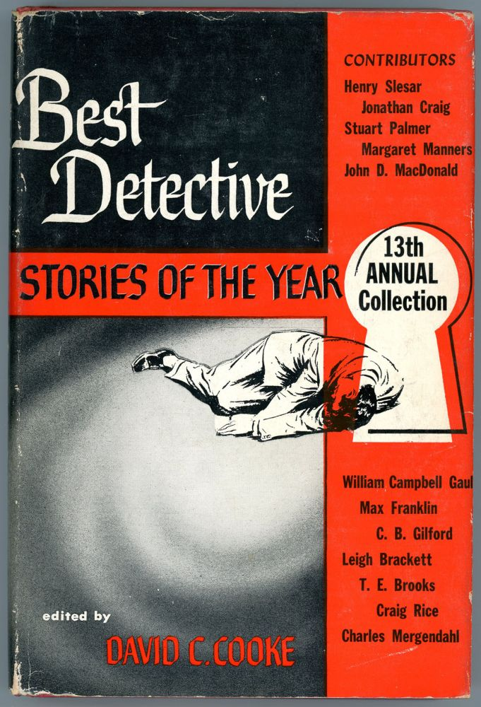 BEST DETECTIVE STORIES OF THE YEAR: 13th ANNUAL COLLECTION. David C. Cooke.