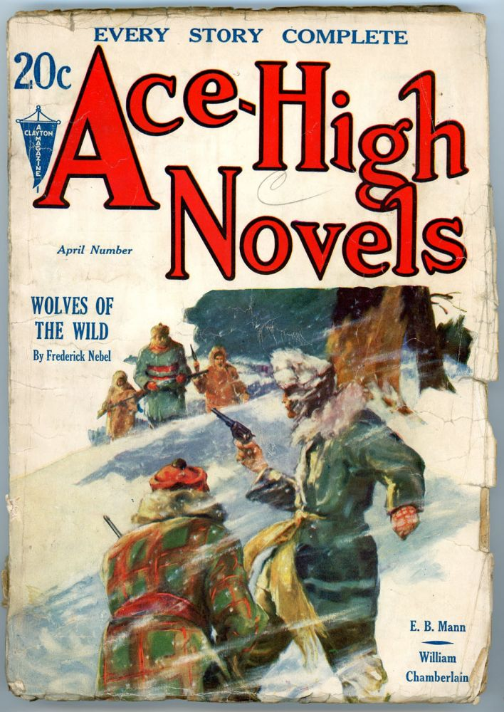 ACE-HIGH NOVELS. 1932 ACE-HIGH NOVELS. April, No. 1 Volume 1.