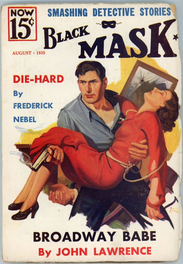 BLACK MASK. 1935. . Joseph T. Shaw BLACK MASK. August, No. 6 Volume 18.