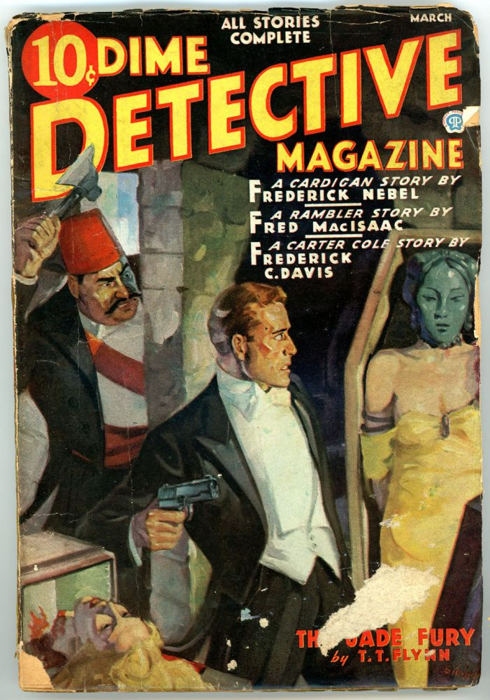 DIME DETECTIVE MAGAZINE. DIME DETECTIVE MAGAZINE. March 1937, No. 4 Volume 23.