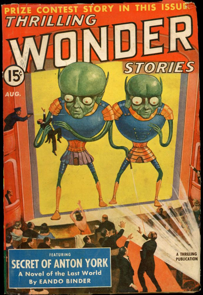 THRILLING WONDER STORIES. THRILLING WONDER STORIES. August 1940, No. 2 Volume 17.