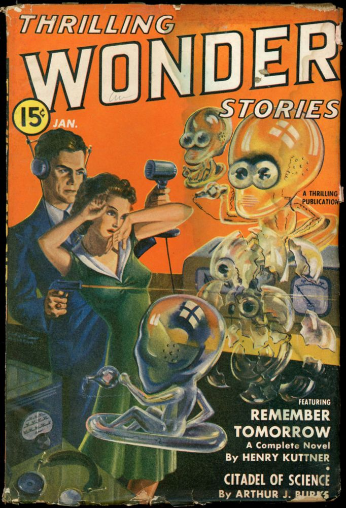 THRILLING WONDER STORIES. THRILLING WONDER STORIES. January 1941, No. 1 Volume 19.