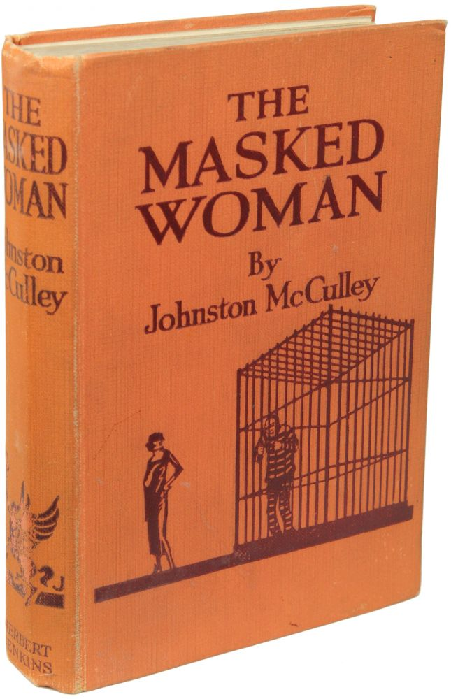 THE MASKED WOMAN. Johnston McCulley.