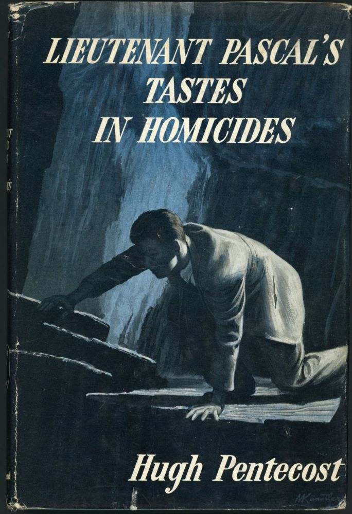 LIEUTENTANT PASCAL'S TASTES IN HOMICIDES. Hugh Pentecost, pseudonym for Judson Philips.