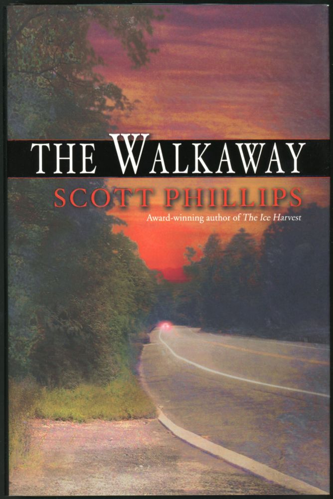 THE WALKAWAY. Scott Phillips.