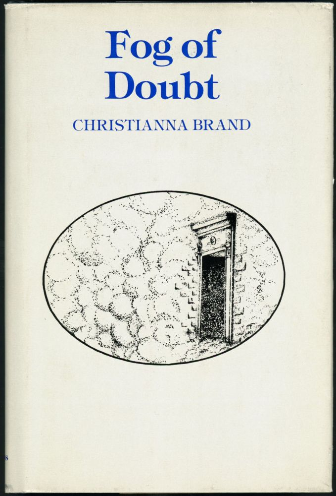 FOG OF DOUBT. Christianna Brand.