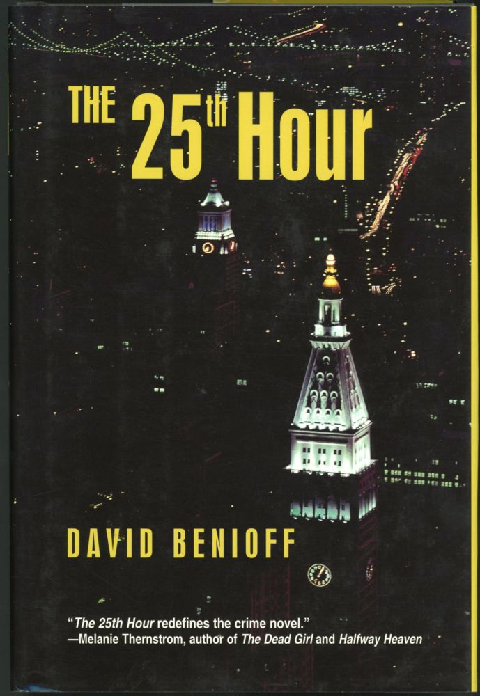 THE 25TH HOUR. David Benioff.