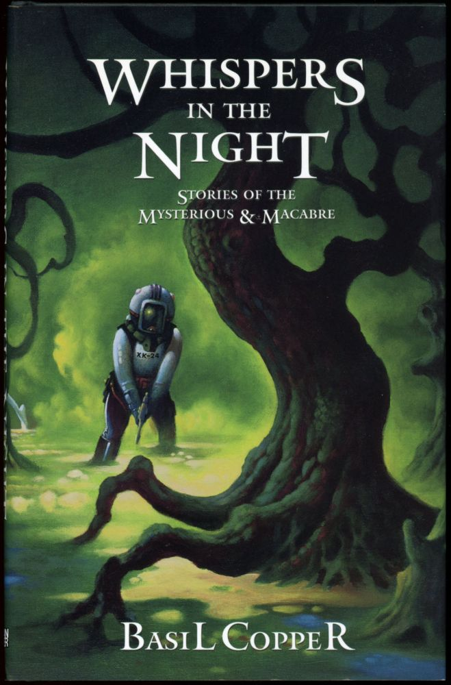WHISPERS IN THE NIGHT: STORIES OF THE MYSTERIOUS AND MACABRE. Basil Copper.