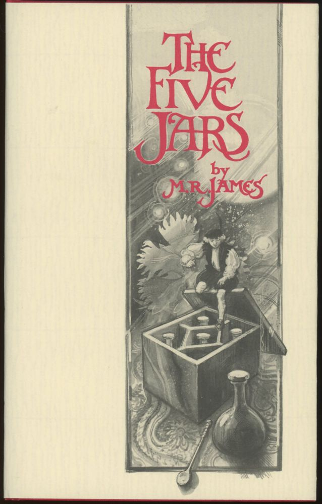 THE FIVE JARS. Introduction by Rosemary Pardoe. James, ontague, hodes.