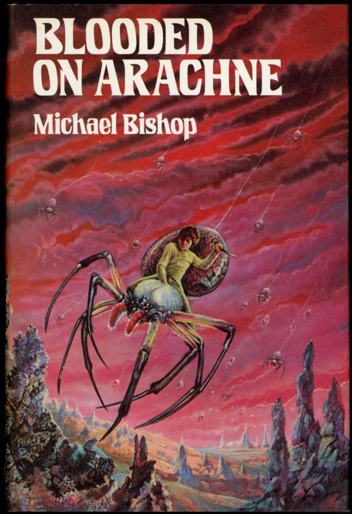 BLOODED ON ARACHNE. Michael Bishop.