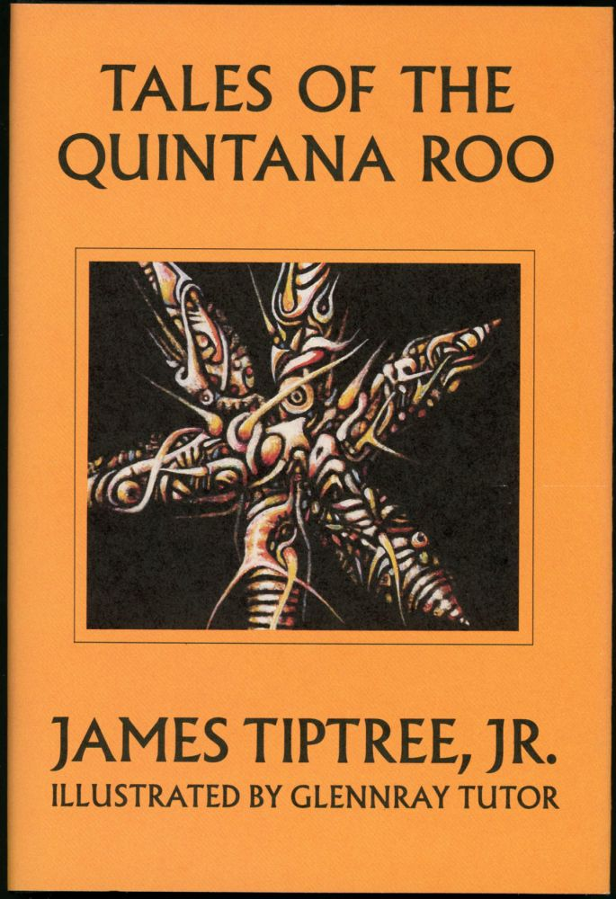 TALES OF THE QUINTANA ROO.