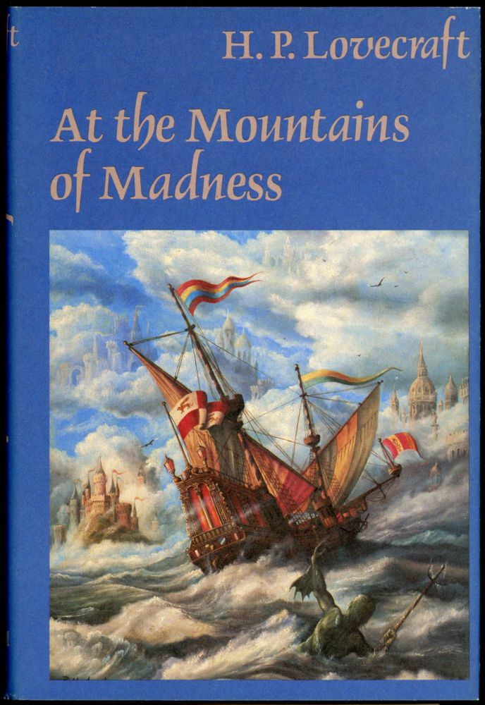 AT THE MOUNTAINS OF MADNESS. Lovecraft, oward, hillips.