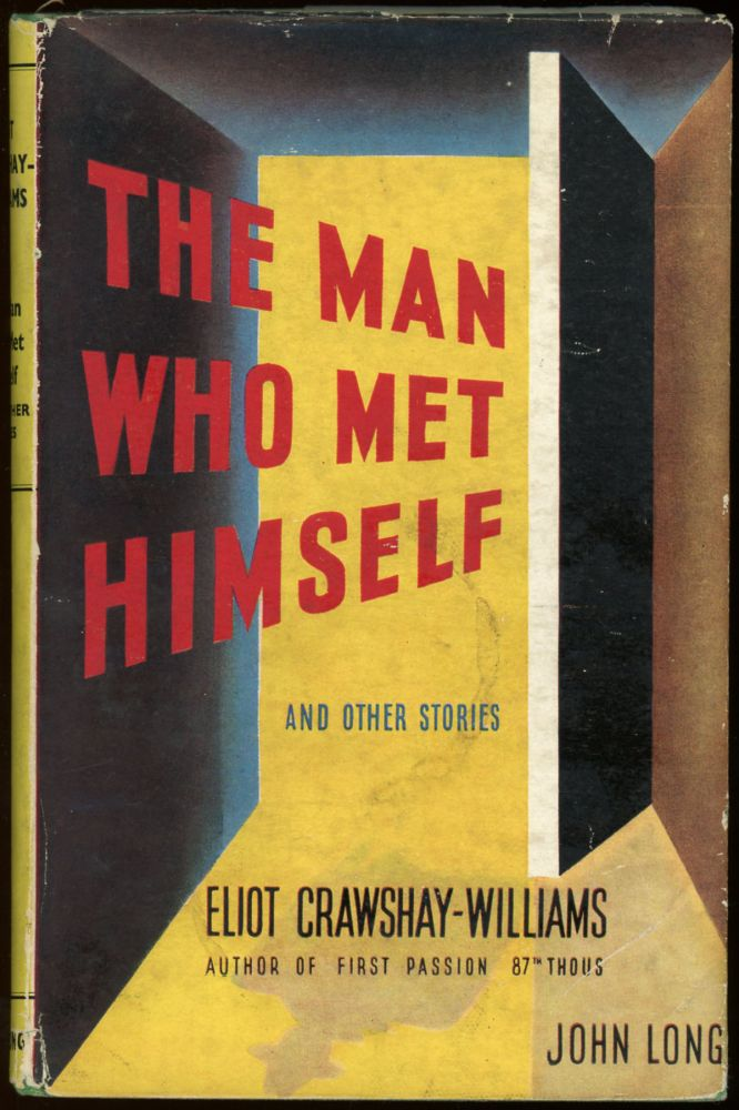 THE MAN WHO MET HIMSELF AND OTHER STORIES