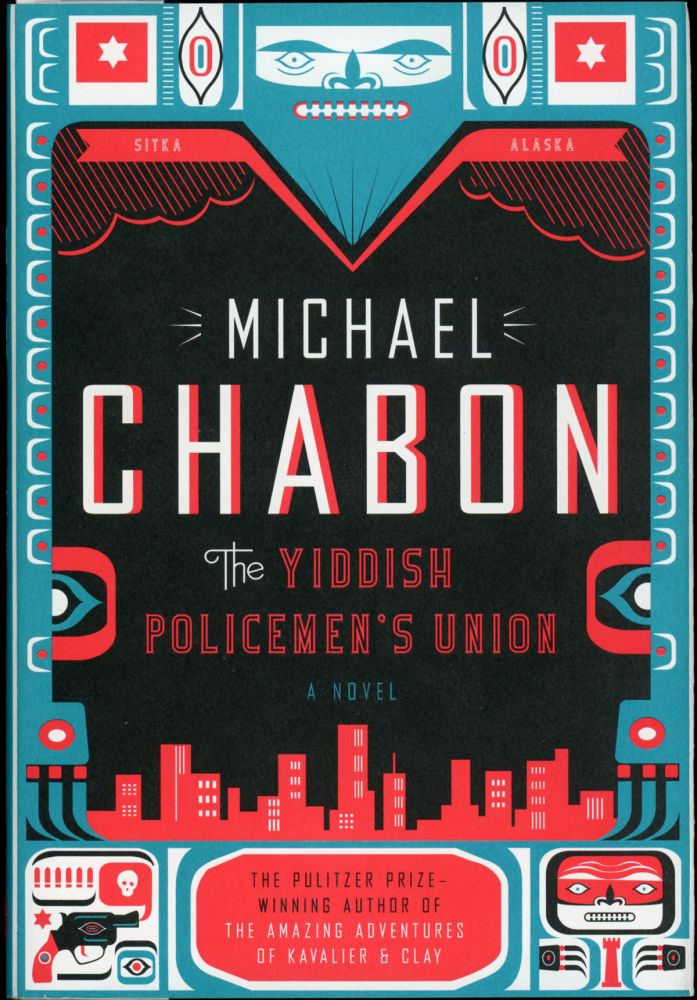 THE YIDDISH POLICEMEN'S UNION. Michael Chabon.