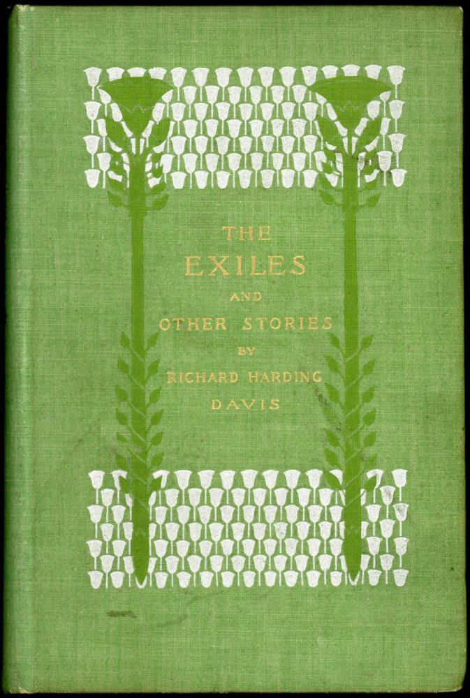 THE EXILES AND OTHER STORIES. Richard Harding Davis.