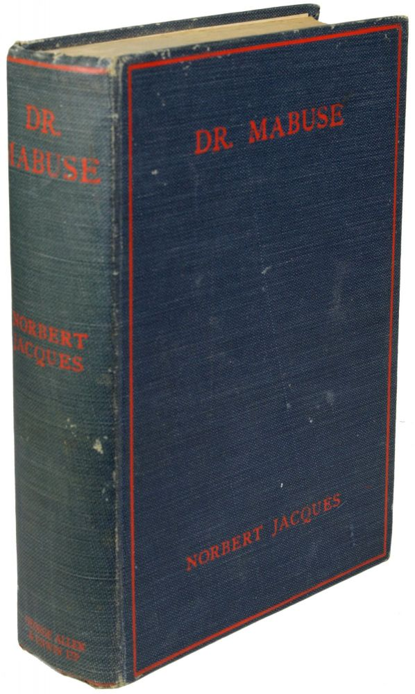 DR. MABUSE: MASTER OF MYSTERY: A NOVEL ... Authorized Translation by Lilian A. Clare