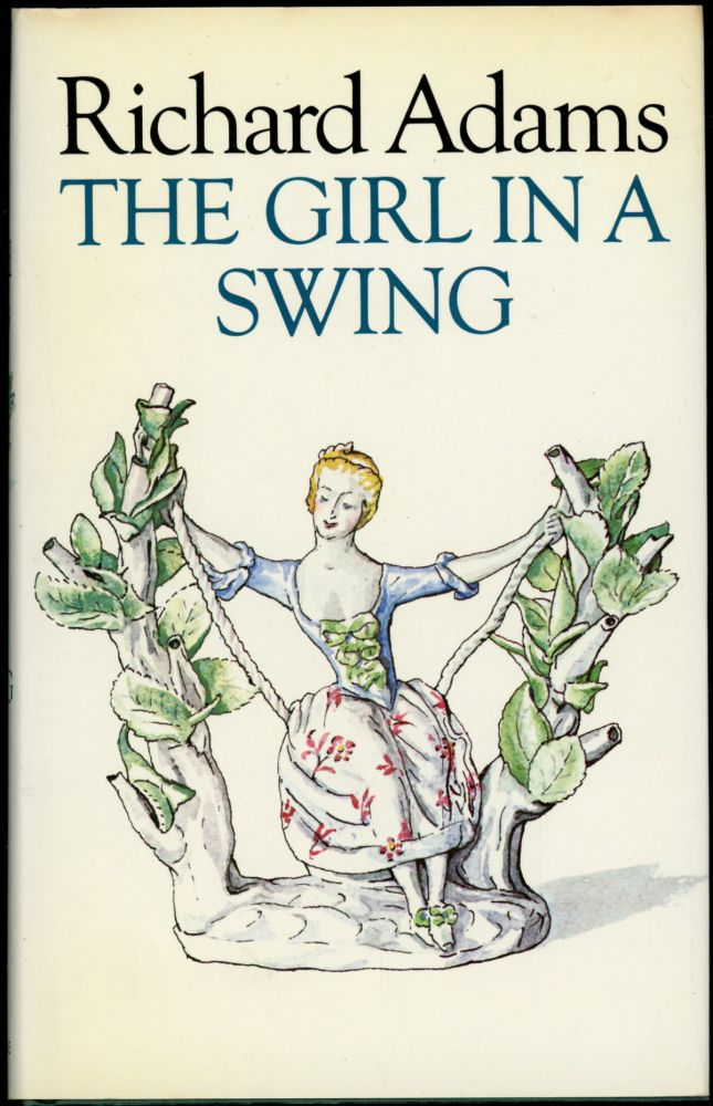 THE GIRL IN A SWING (Two copies). Richard Adams.