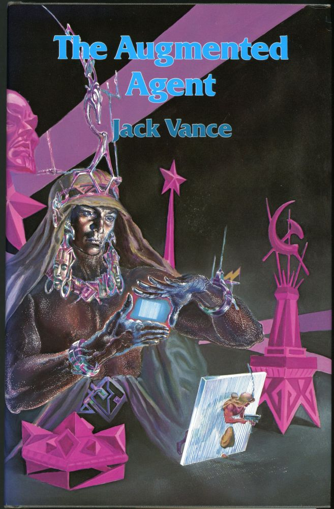 """THE AUGMENTED AGENT AND OTHER STORIES. John Holbrook Vance, """"Jack Vance."""""""