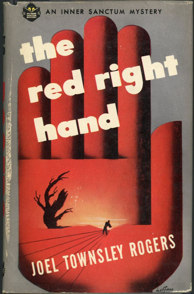 THE RED RIGHT HAND. Joel Townsley Rogers.