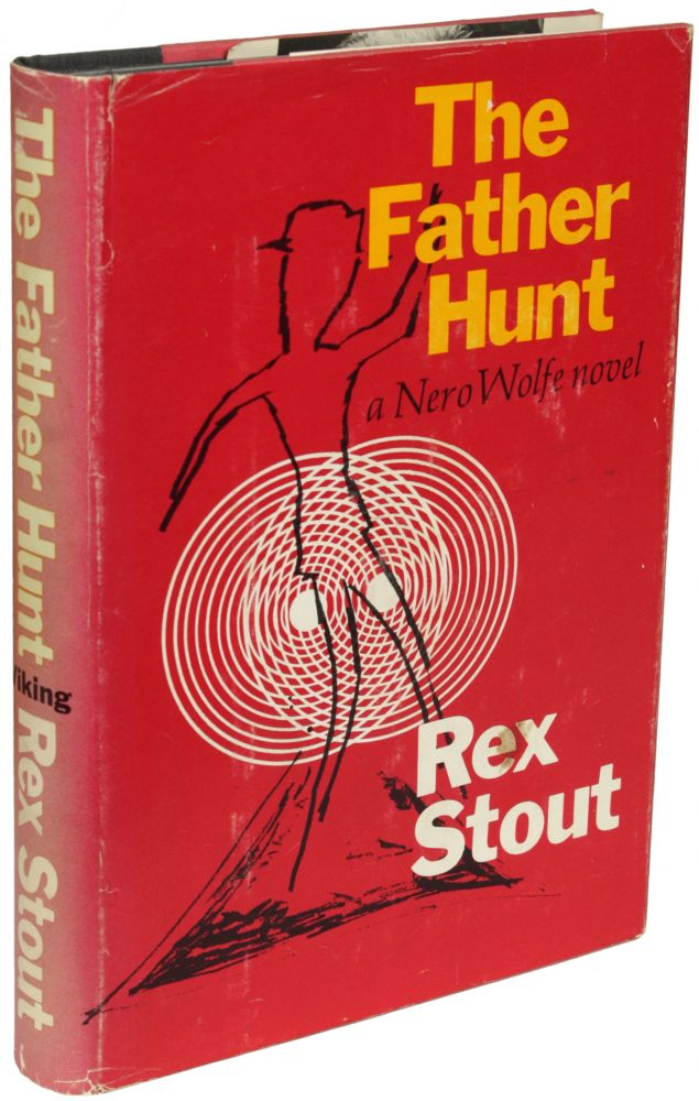 THE FATHER HUNT. Rex Stout.