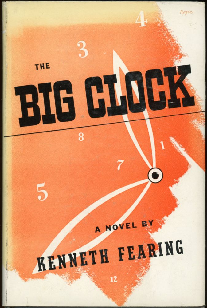 THE BIG CLOCK. Kenneth Fearing.