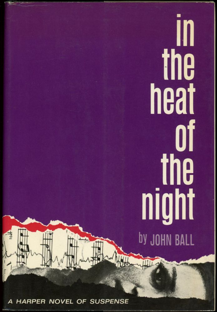 IN THE HEAT OF THE NIGHT. John Ball.