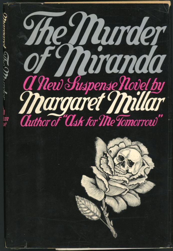 THE MURDER OF MIRANDA. Margaret Millar.