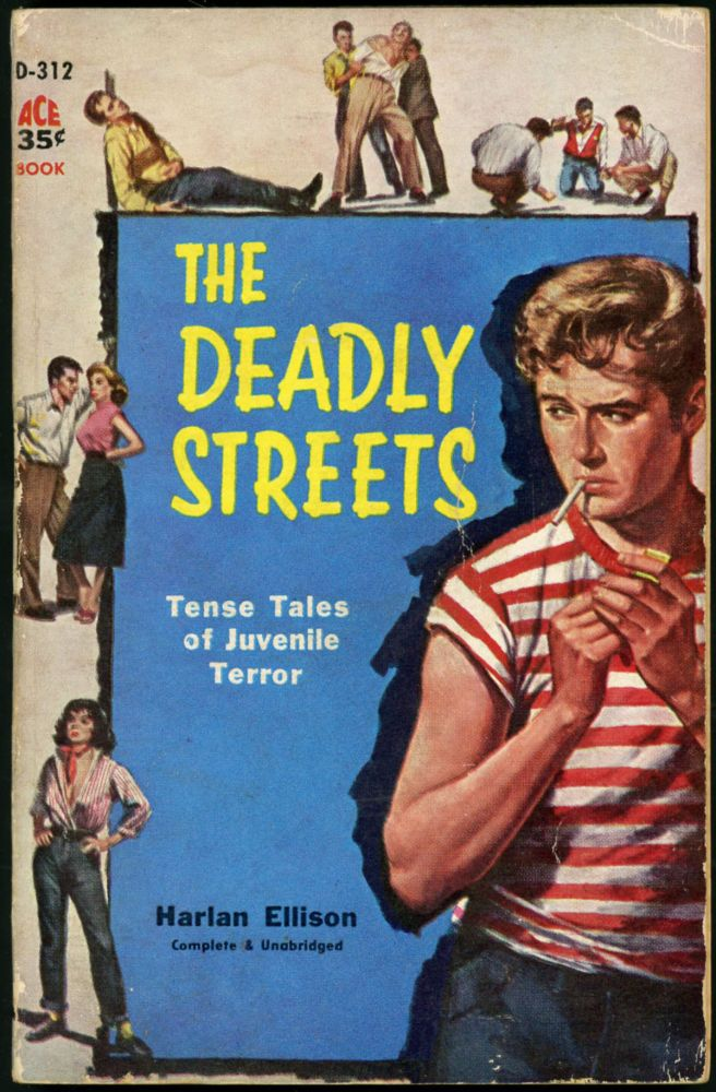 THE DEADLY STREETS. Harlan Ellison.