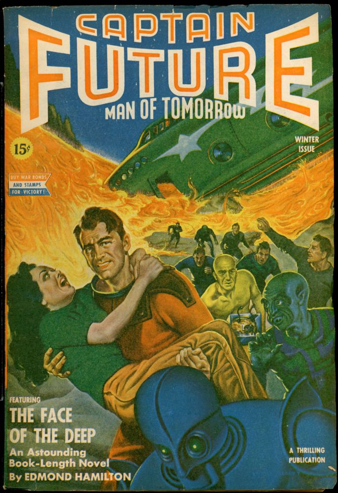 CAPTAIN FUTURE. CAPTAIN FUTURE. Winter 1943, No. 1 Volume 5, Edmond Hamilton.