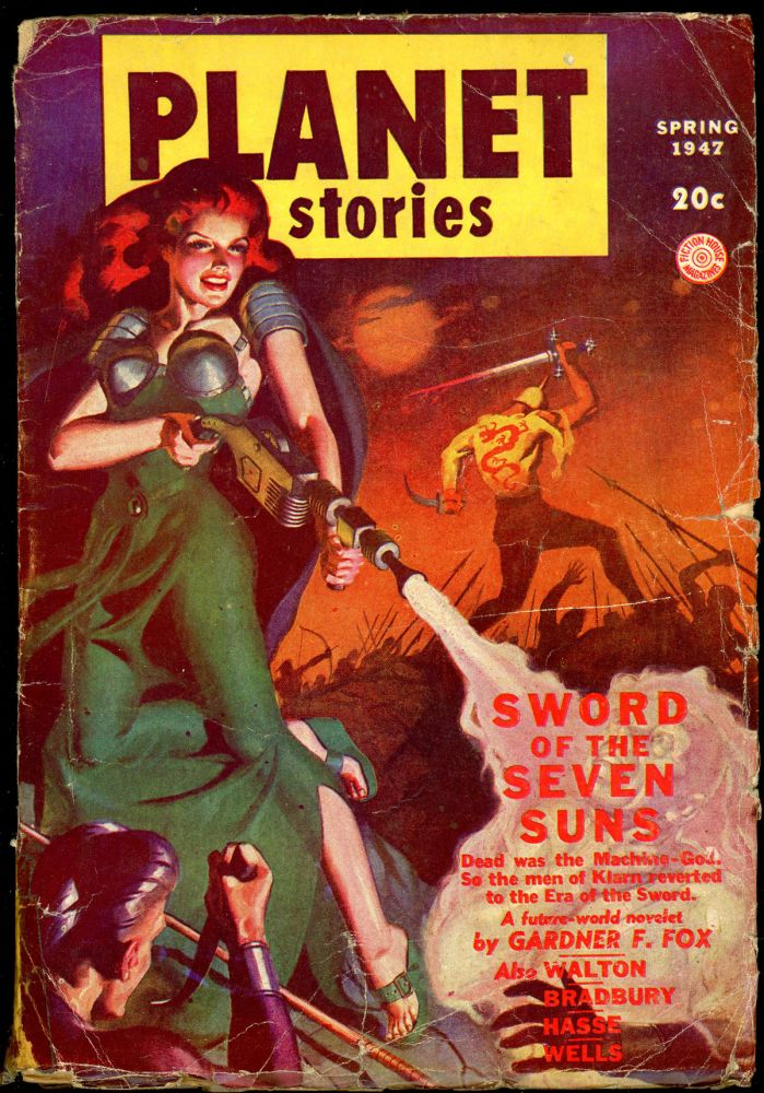 PLANET STORIES. RAY BRADBURY, Ed PLANET STORIES. Spring 1947. . Paul L. Payne, No. 5 Volume 3.