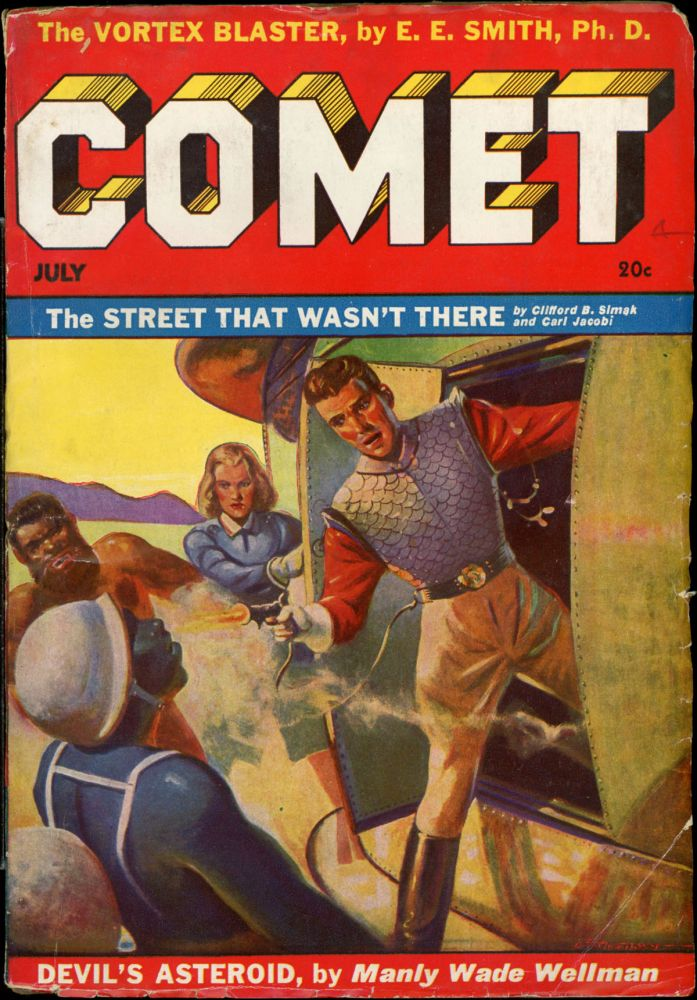 COMET STORIES. COMET STORIES. July 1941. . F. Orlin Tremaine, Number 5 Volume 1.