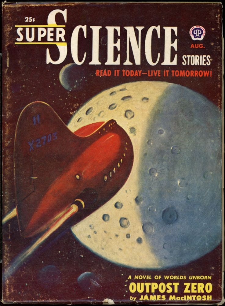 SUPER SCIENCE STORIES. ed SUPER SCIENCE STORIES. August 1951. . Ejler Jakobssen, Number 3 Volume 8.