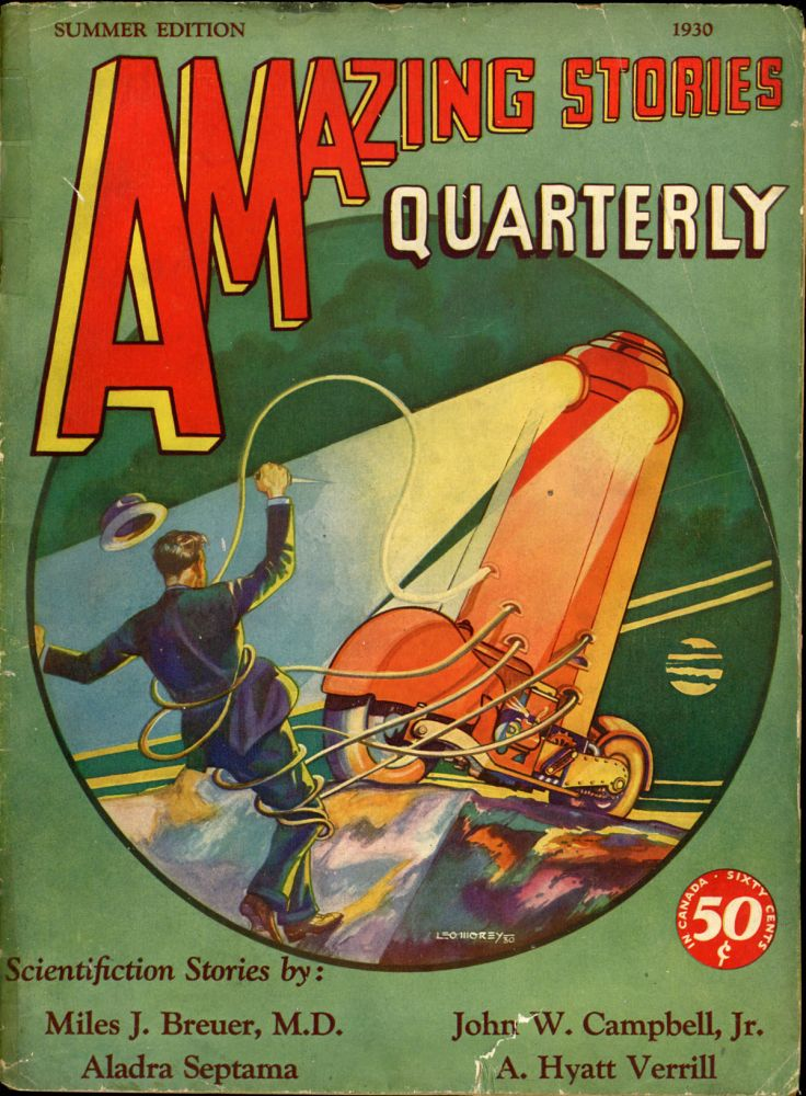 AMAZING STORIES QUARTERLY. ed AMAZING STORIES QUARTERLY. Summer 1930. . T. O'Conor Sloane, Number 3 Volume 3.
