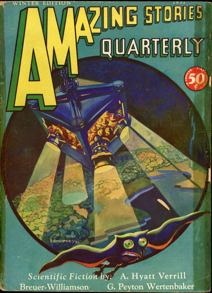 AMAZING STORIES QUARTERLY. ed AMAZING STORIES QUARTERLY. Winter 1931. . T. O'Conor Sloane, Number 1 Volume 4.