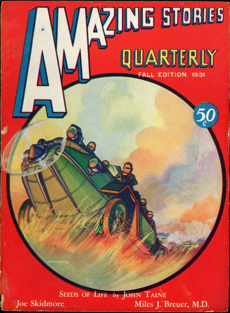 AMAZING STORIES QUARTERLY. ed AMAZING STORIES QUARTERLY. Fall 1931. . T. O'Conor Sloane, Number 4 Volume 4.