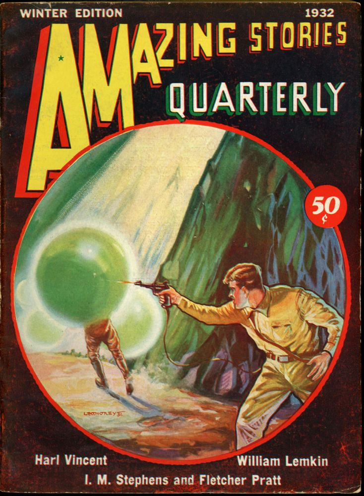 AMAZING STORIES QUARTERLY. ed AMAZING STORIES QUARTERLY. Winter 1932. . T. O'Conor Sloane, Number 1 Volume 5.