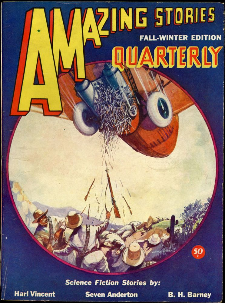 AMAZING STORIES QUARTERLY. ed AMAZING STORIES QUARTERLY. Fall-Winter 1932. . T. O'Conor Sloane, Number 3 Volume 5.