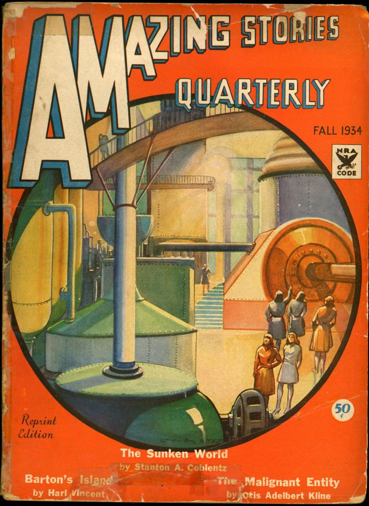 AMAZING STORIES QUARTERLY. ed AMAZING STORIES QUARTERLY. Fall 1934. . T. O'Conor Sloane, Number 2 Volume 7.