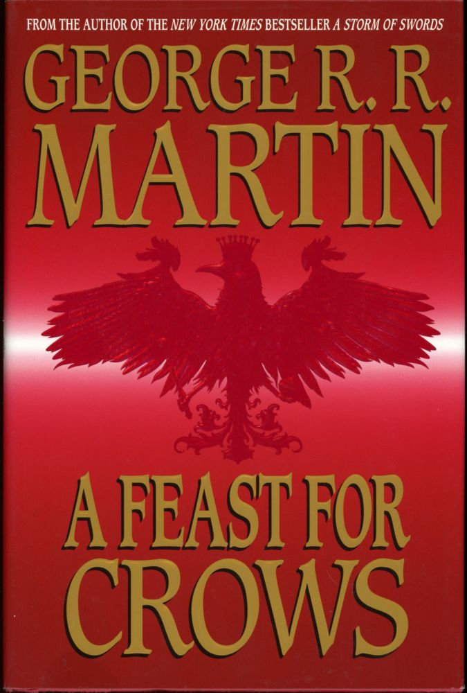A FEAST FOR CROWS. George R. R. Martin.