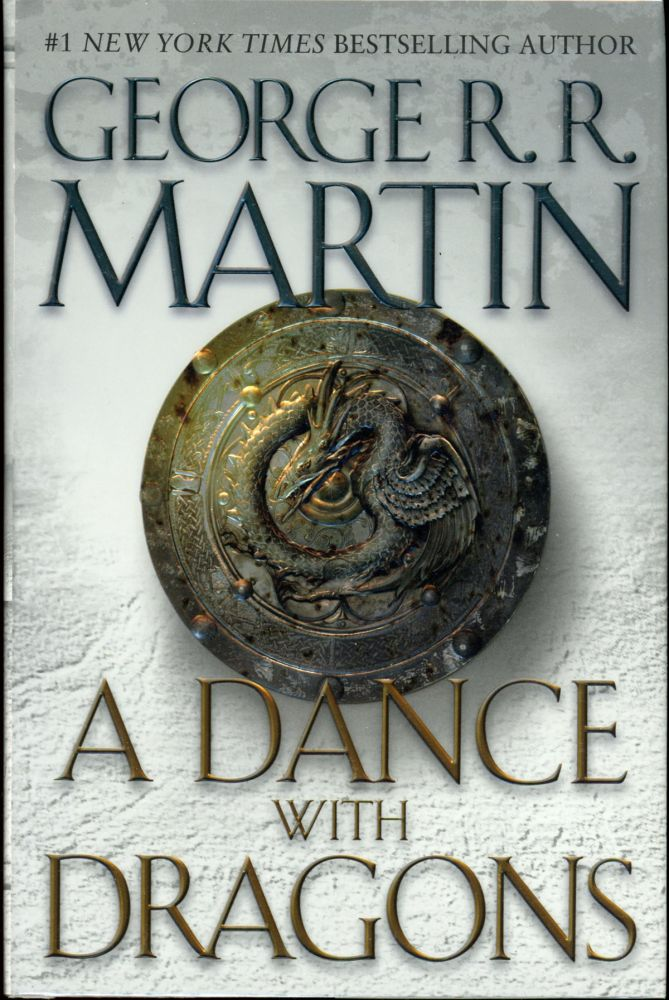 A DANCE WITH DRAGONS. George R. R. Martin.