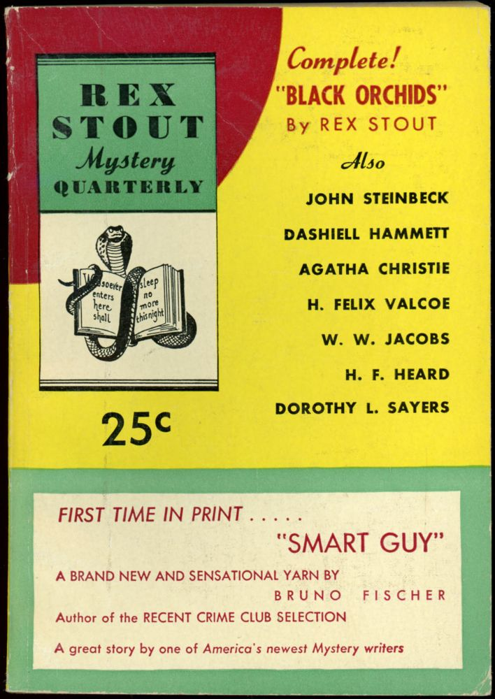 REX STOUT MYSTERY. [ISSUES 1-9: ALL PUBLISHED]. REX STOUT MYSTERY QUARTERLY later REX STOUT MYSTERY MAGAZINE later REX STOUT'S MYSTERY MONTHLY. May 1945 - 1947 . ., Louis Greenfield Rex Stout, Herbert Williams, Numbers 1- 9 Volume 1, all, note: last issue has no month listed.