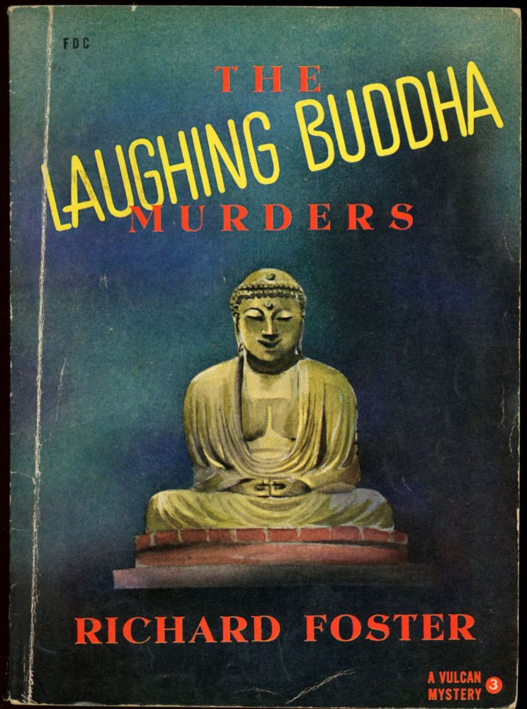 THE LAUGHING BUDDHA MURDERS. Richard Foster, pseudonym for Kendall Foster Crossen.