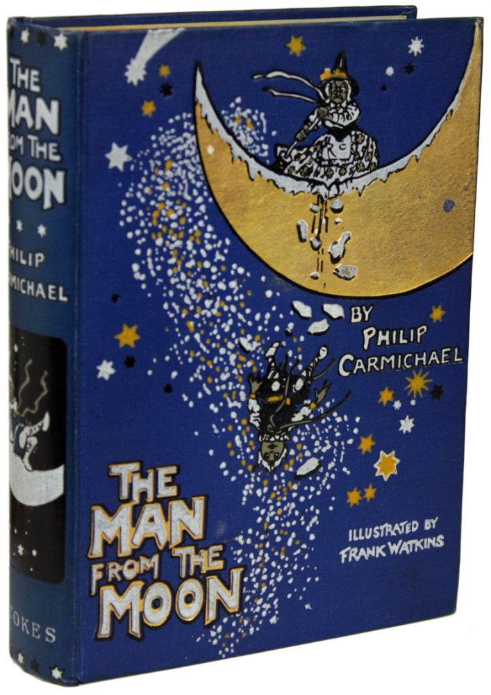 THE MAN FROM THE MOON. Philip Carmichael.
